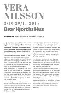 Pressmeddelande Vera Nilsson på Bror Hjorths Hus