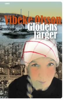 Glödens färger – ny bok av Vibeke Olsson