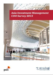 Many Asian Investment Managers lag their Global Counterparts in the Adoption of Operational Best Practices, find PwC and Stradegi