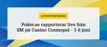 Poker.se rapporterar live från Poker-SM 2017 på Casino Cosmopol!