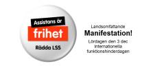 Manifestation 3 december för Rädda LSS - vår tids största frihetsreform!