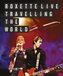 """Ny film: """"Roxette Live: Travelling The World"""" Dokumentär, konsert och extra allt med Roxette!"""