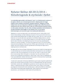 SkiStar AB: Nyheter 2013/2014