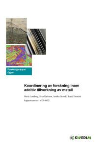 Koordinering av forskning inom additiv tillverkning av metall
