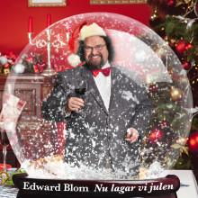 """Nu släpps videon till Edward Bloms """"Nu lagar vi julen""""!"""