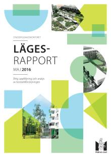 Lägesrapport - årlig uppföljning och analys av bostadsförsörjningen i Malmö, maj 2016