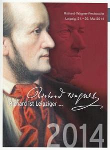 Richard Wagner: Festwoche vom 21. bis 25. Mai 2014 würdigt Leipziger Komponisten