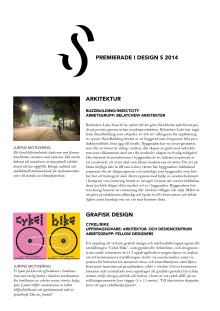 Premierade i Design S 2014