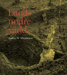En ovärderlig kunskapskälla  till Lunds äldre historia