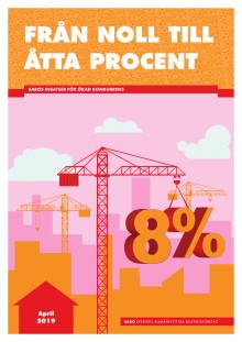 SABOs rapport: Från noll till åtta procent