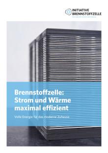Brennstoffzelle: Strom und Wärme maximal effizient