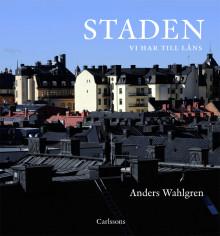 Ny bok: Staden - vi har till låns