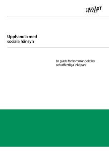 Upphandla med sociala hänsyn - En guide för kommuner och offentliga inköpare