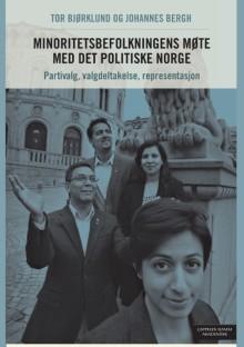 Ny bok om minoritetsbefolkningens møte med det politiske Norge