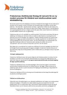 Friskolornas riksförbunds förslag till ramverk för en ny modern process för tillstånd som skolhuvudman samt skoletablering.