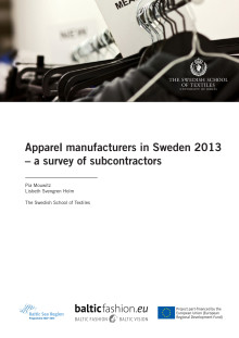 Rapporten Apparel manufacturers in Sweden 2013 – a survey of subcontractors