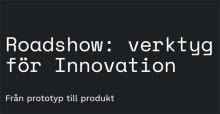 Roadshow: verktyg för innovation