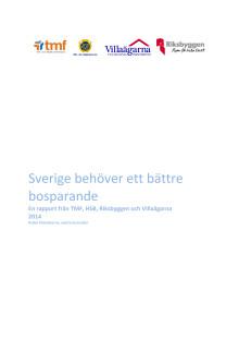 Rapport: Sverige behöver ett bättre bosparande