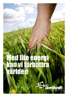 Med lite energi kan vi förbättra världen