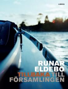 Tillbaka till församlingen - ny bok av Runar Eldebo