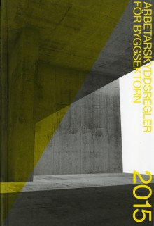 """2015 års utgåva av """"Arbetarskyddsregler för byggsektorn"""""""