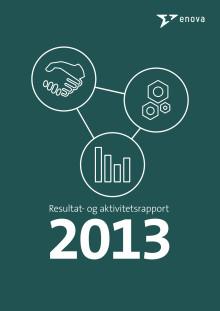 Enovas resultat- og aktivitetsrapport 2013