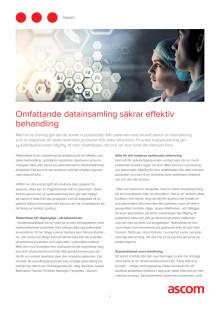 Omfattande datainsamling säkrar effektiv behandling