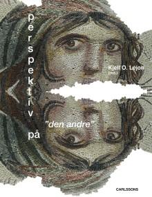 """Perspektiv på """"den andre"""". Ny bok!"""