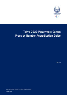 Tokyo 2020 - Paralympic Games Press by Number Accreditation Guide (ENG)