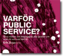 """Timbro presenterar antologin """"Varför public service? Alla talar om det, få vet vad det är."""""""
