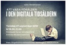 Föreläsning i Ängelholm 27 september: Att vara förälder i den digitala tidsåldern