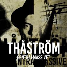 Nytt album från Thåström - idag släpps CENTRALMASSIVET