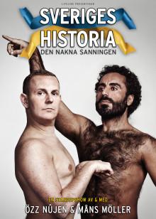 """Biljettrusning till föreställningen """"Sveriges Historia - den nakna sanningen"""", extra föreställning sätts in i Göteborg i december."""