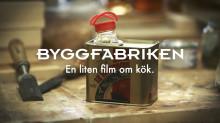 En liten film om kök - Byggfabriken