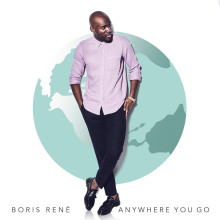"Nya sommarsingeln ""Anywhere You Go"" med Boris René"