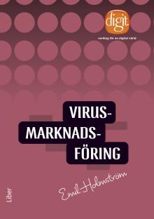 Viruskampanjer väcker känslor, upprör och engagerar