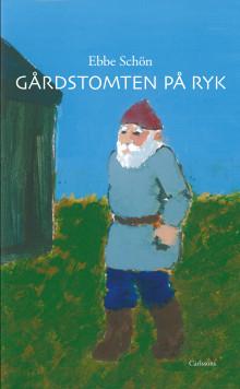 Gårdstomten på Ryk. Ny bok!