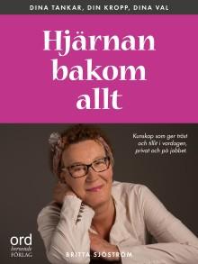"""Nu kan du lyssna på Britta Sjöström i """"Hjärnan bakom allt"""" som ljudbok!"""