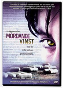 PRISBELÖNT DVD: MÖRDANDE VINST. VAD DU INTE VET OM PSYKIATRISKA DROGER.