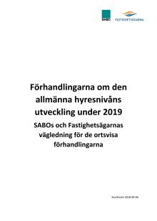 Förhandlingarna om den allmänna hyresnivåns utveckling under 2019