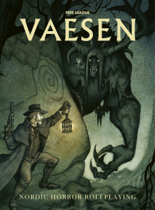 Vaesen - Nordic Horror Roleplaying by Free League Publishing Funded in 13 Minutes on Kickstarter