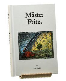 Mäster Fritz. En svensk mystiker