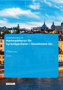 Scenarioanalys: Marknadshyror för hyreslägenheter i Stockholms län