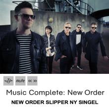 """NEW ORDER SLIPPER NY SINGEL  HØR """"RESTLESS"""" HER"""