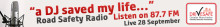 Safety messages broadcast by Road Safety Radio
