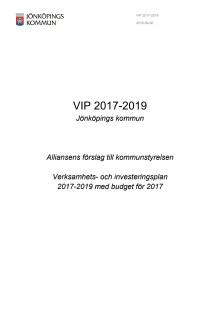 Alliansens förslag till Verksamhets- och investeringsplan 2017-2019
