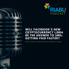 Will Facebook's new cryptocurrency Libra be the answer to SMEs getting paid faster?