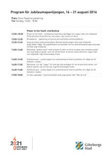 Program för Power to the Youth, 21 augusti i Jubileumspaviljongen