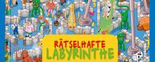 Der Weg ist das Ziel - GEOlino Labyrinthe