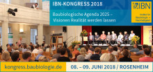 IBN-Kongress 2018 in Rosenheim:  Nachhaltiges Bauen bedeutet mehr als energiesparendes Bauen